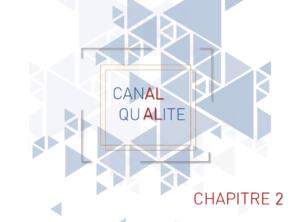 CANAL QUALITE n°2 | Certification ISO du service Qualité