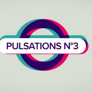 PULSATIONS // N°3