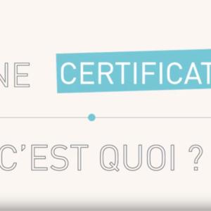 Une certification, c'est quoi ?